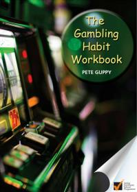 Workbook for The Gambling Habit by Pete Guppy