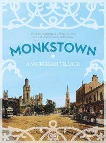 Monkstown:A Victorian Village