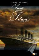 Workbook for The Spirit of the Titanic